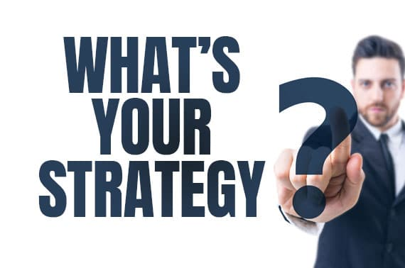 What's your Strategy?